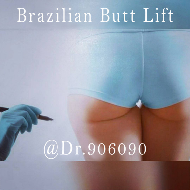 Brazilian Butt Lift - Gluteoplasty or Buttock Augmentation